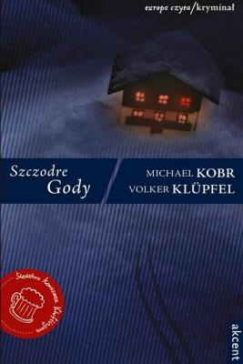okładka Szczodre gody, Ebook | Michael Kobr, Volker Klüpfel