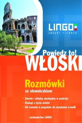 okładka Włoski. Rozmówki. Powiedz to!, Ebook   Tadeusz Wasiucionek, Tomasz Wasiucionek