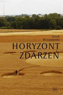 okładka Horyzont zdarzeń, Ebook | Jacek  Brzozowski
