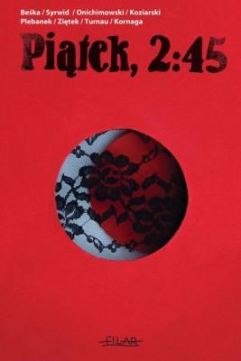 okładka Piątek 2:45, Ebook | autor zbiorowy