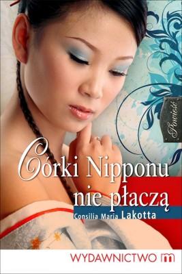 okładka Córki Nipponu nie płaczą, Ebook   Consilia Maria Lakotta