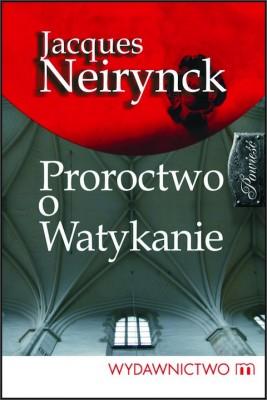 okładka Proroctwo o Watykanie, Ebook | Jacques Neirynck