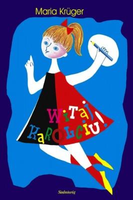 okładka Witaj. Karolciu!, Ebook | Maria Krüger