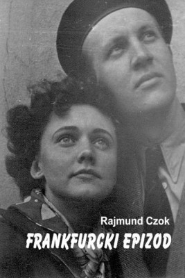 okładka Frankfurcki epizod, Ebook | Rajmund Czok