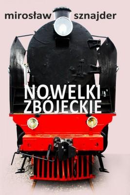 okładka Nowelki zbójeckie, Ebook | Mirosław Sznajder