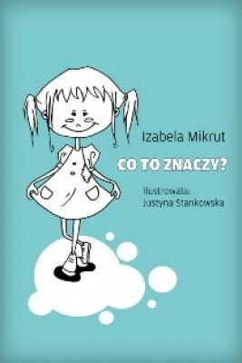 okładka Co to znaczy...?, Ebook   Andrzej Graca