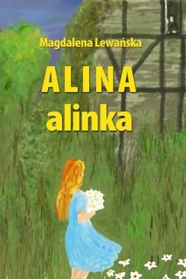 okładka Alina. Alinka, Ebook | Magdalena Lewańska