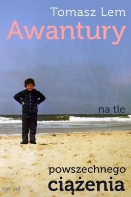 okładka Awantury na tle powszechnego ciążenia, Ebook | Tomasz Lem