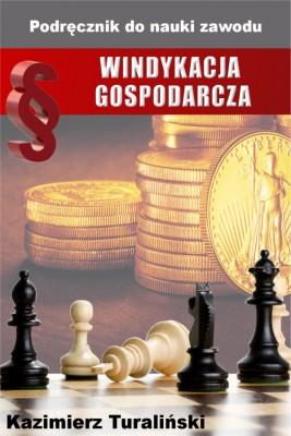 okładka Windykacja gospodarcza. Podręcznik do nauki zawodu, Ebook | Kazimierz Turaliński
