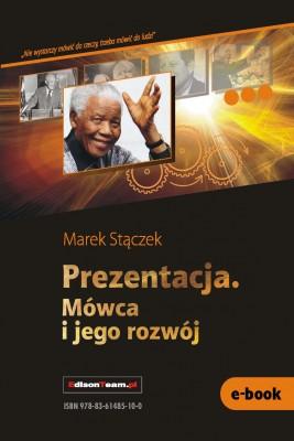 okładka Prezentacja. Mówca i jego rozwój, Ebook | Marek Stączek