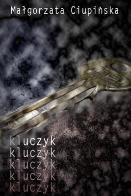 okładka Kluczyk, Ebook   Małgorzata  Ciupińska