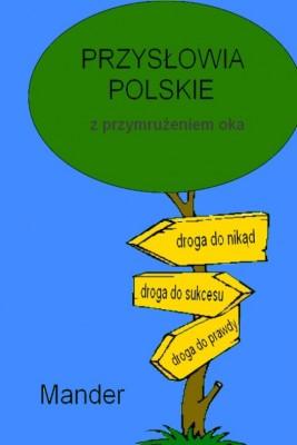 okładka Przysłowia polskie. Z przymrużeniem oka, Ebook   Mander