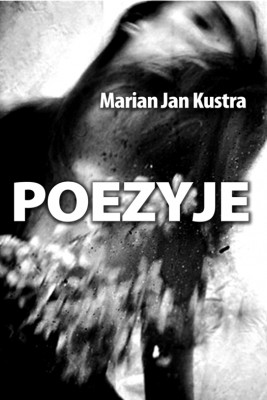 okładka Poezyje, Ebook | Marian Jan Kustra