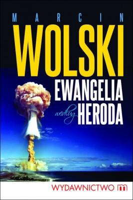 okładka Ewangelia według Heroda, Ebook   Marcin Wolski
