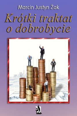 okładka Krótki traktat o dobrobycie, Ebook | Marcin Justyn  Żak