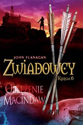 okładka Zwiadowcy 6: Oblężenie Macindaw, Ebook | John Flanagan