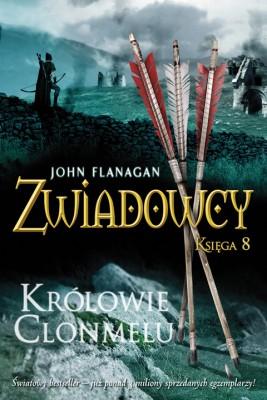 okładka Zwiadowcy 8: Królowie Clonmelu, Ebook   John Flanagan