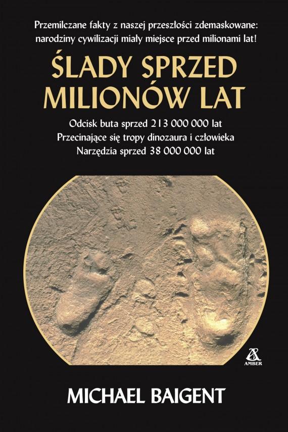 okładka Ślady sprzed milionów lat. Ebook | EPUB, MOBI | Michael Baigent