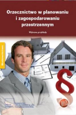 okładka Orzecznictwo w planowaniu i zagospodarowaniu przestrzennym Wybrane przykłady, Ebook | Michał  Kuliński