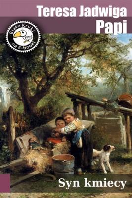 okładka Syn kmiecy, Ebook | Teresa Jadwiga Papi