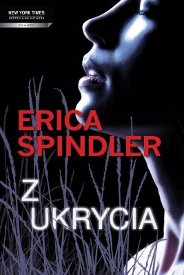 okładka Z ukrycia, Ebook | Erica Spindler