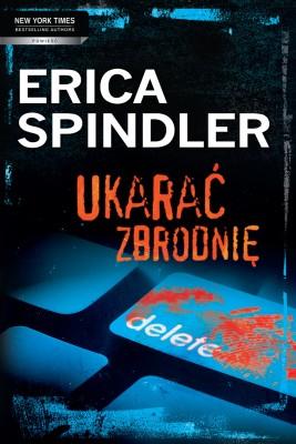 okładka Ukarać Zbrodnię, Ebook | Erica Spindler