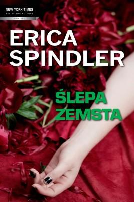 okładka Ślepa zemsta, Ebook | Erica Spindler