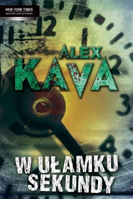 okładka W ułamku sekundy, Ebook | Alex Kava