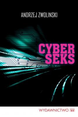 okładka Cyberseks, Ebook | Andrzej Zwoliński