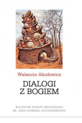 okładka Dialogi z Bogiem, Ebook | Walancin Akudowicz
