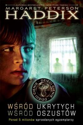 okładka Dzieci cienie 1. Wśród ukrytych. Wśród oszustów, Ebook   Margaret Peterson Haddix