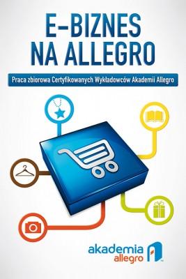 okładka E-biznes na Allegro, Ebook | Praca Zbiorowa