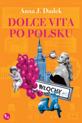 okładka Dolce vita po polsku, Ebook | Anna J. Dudek