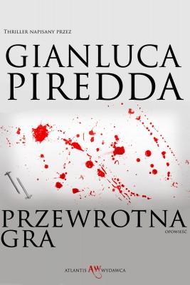 okładka Przewrotna Gra, Ebook | Gianluca Piredda