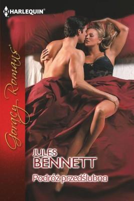okładka Podróż przedślubna, Ebook | Jules Bennett
