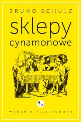 okładka Sklepy cynamonowe - wydanie ilustrowane, Ebook | Bruno Schulz