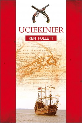 okładka Uciekinier, Ebook | Ken Follett