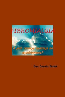 okładka Fibromialgia, Ebook | Ewa Danuta Białek
