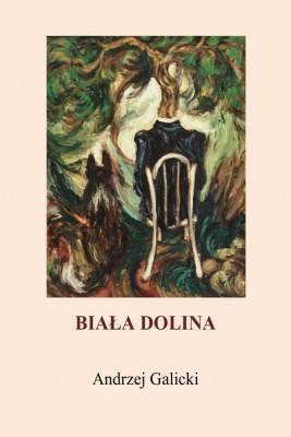 okładka Biała dolina, Ebook | Andrzej Galicki