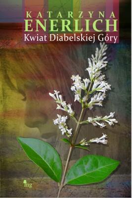okładka Kwiat Diabelskiej Góry, Ebook | Katarzyna Enerlich