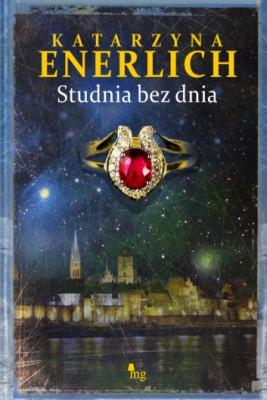 okładka Studnia bez dnia, Ebook | Katarzyna Enerlich