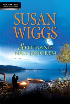 okładka Spotkanie nad jeziorem, Ebook   Susan Wiggs