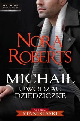 okładka Michaił  Uwodząc dziedziczkę, Ebook | Nora Roberts
