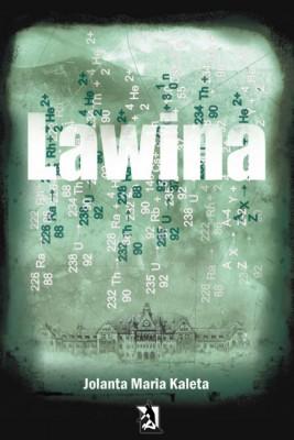 okładka Lawina, Ebook | Jolanta Maria Kaleta