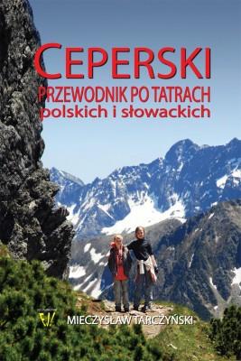 okładka Ceperski przewodnik po Tatrach polskich i slowackich, Ebook   Mieczysław Tarczyński