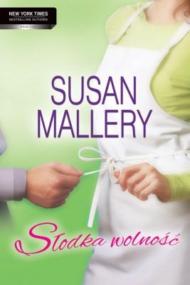 okładka Słodka wolność, Ebook | Susan Mallery