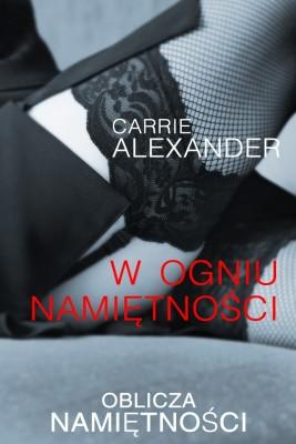 okładka W ogniu namiętności, Ebook | Carrie Alexander