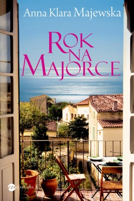 okładka Rok na Majorce, Ebook | Anna Klara Majewska
