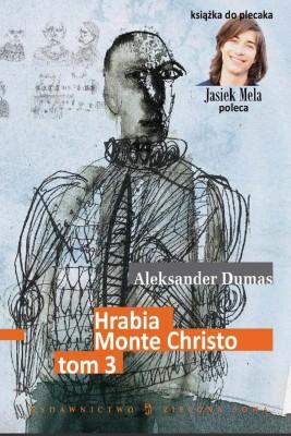 okładka Hrabia Monte Christo. t. III, Ebook | Aleksander Dumas (Ojciec)