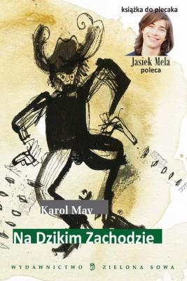 okładka Na Dzikim Zachodzie, Ebook | Karol May